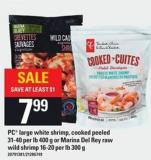 PC Large White Shrimp - Cooked Peeled 31-40 Per Lb 400 G Or Marina Del