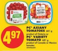 PC Axiany Tomatoes 681 g Product of Ontario or PC Variety Tomato - 681 g