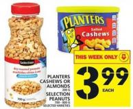 Planters Cashews Or Almonds or Selection Peanuts