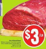 Eye of Round Roast Whole - Cryovac - Cut From Canada Aa or Usda Select Grade Beef or Higher 6.61/kg