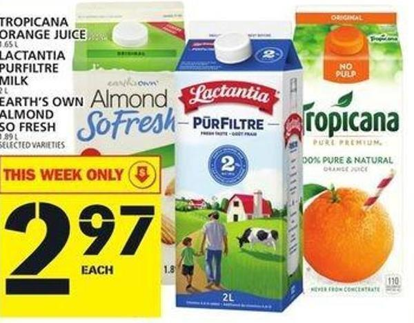 Tropicana Orange Juice or Lactantia Milk or Earth's Own Almond So Fresh
