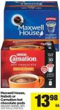 Maxwell House - Nabob Or Carnation Hot Chocolate PODS - 30's