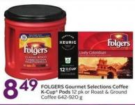 Folgers Gourmet Selections Coffee K-cup Pods 12 Pk or Roast & Ground Coffee 642-920 g