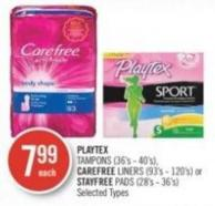 Playtex Tampons (36's - 40's) - Carefree Liners (93's - 120's) or Stayfree Pads (28's - 36's)