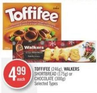 Toffifee (246g) - Walkers Shortbread (175g) or Chocolate (300g)