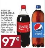 Pepsi or Coca-cola Soft Drinks - Aquafina or Dasani Water 1 L or Compliments Sparkling or Fizzy Water 503 mL or 1 L