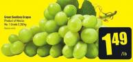 Green Seedless Grapes Product of Mexico No. 1 Grade 3.28/kg