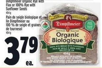 Dimpflmeier Organic Rye With Flax Or 100% Rye With Sunflower Seeds
