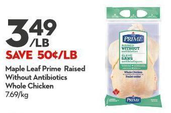 Maple Leaf Prime Raised Without Antibiotics  Whole Chicken