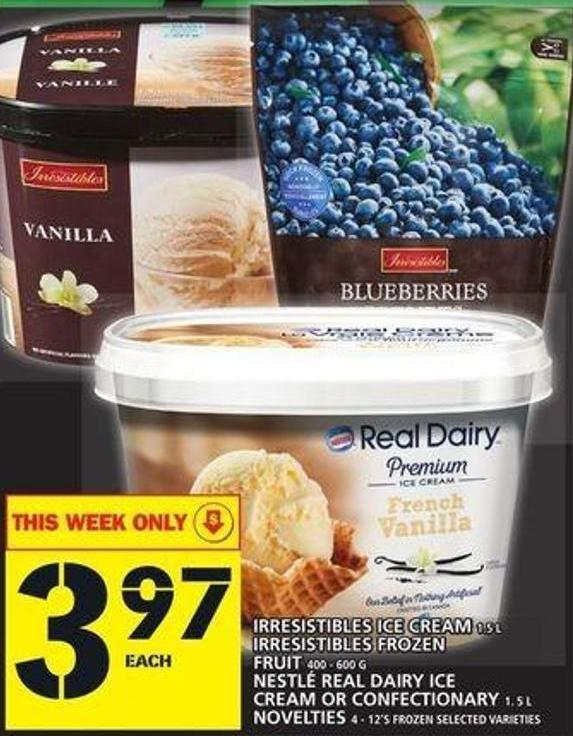 Irresistibles Ice Cream Or Irresistibles Frozen Fruit Or Nestlé Real Dairy Ice Cream Or Confectionary Or Novelties