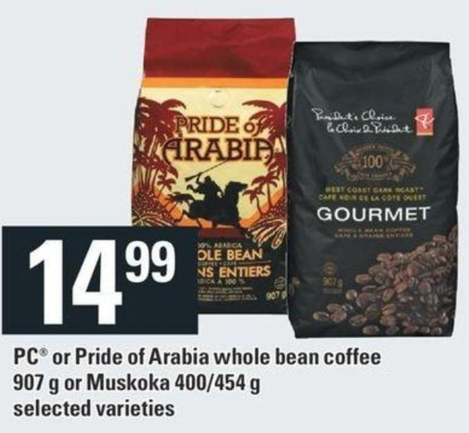 PC Or Pride Of Arabia Whole Bean Coffee - 907 G Or Muskoka - 400/454 G