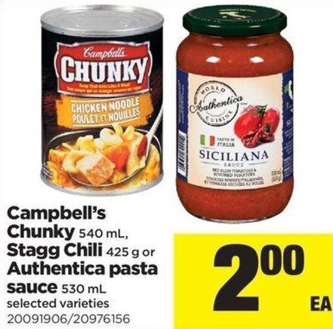 Campbell's Chunky 540 Ml - Stagg Chili 425 G Or Authentica Pasta Sauce 530 Ml