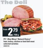 PC - Blue Menu Natural Choice Ham - Turkey - Chicken Or Beef Deli Meat