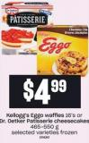 Kellogg's Eggo Waffles 16's Or Dr. Oetker Patisserie Cheesecakes 465-550 G