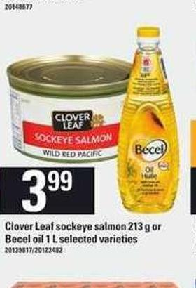 Clover Leaf Sockeye Salmon - 213 G Or Becel Oil - 1 L