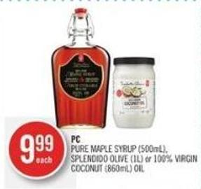 PC Pure Maple Syrup (500ml) - Splendido Olive (1l) or 100% Virgin Coconut (860ml) Oil
