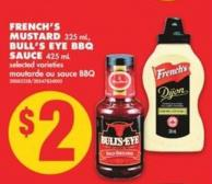 French's Mustard 325 mL - Bull's Eye Bbq Sauce 425 mL