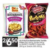 Old Dutch Restaurante Tortilla Chips 250-320 g - Arriba 245 g or Humpty Dumpty Party Mix280 g or Snacks 265-320 g