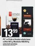 PC Or Pride Of Arabia Whole Bean Coffee - 907 g - Muskoka - 400/454 g