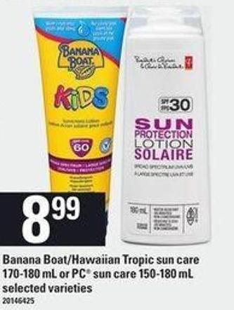 Banana Boat/hawaiian Tropic Sun Care - 170-180 mL or PC Sun Care - 150-180 mL