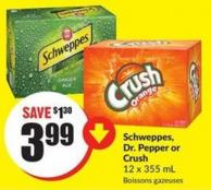 Schweppes - Dr. Pepper or Crush 12 X 355 mL