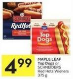 Maple Leaf Top Dogs or Schneiders Red Hots Wieners 375 g