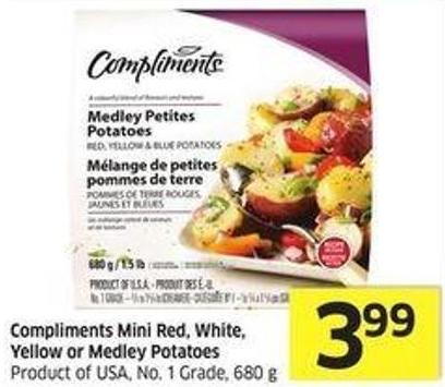 Compliments Mini Red - White - Yellow or Medley Potatoes Product of USA - No. 1 Grade - 680 g