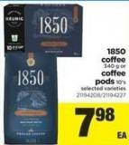 1850 Coffee - 340 G Or Coffee PODS - 10's