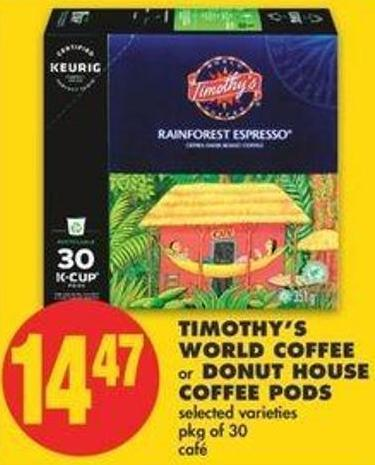 Timothy's World Coffee Or Donut House Coffee PODS - Pkg Of 30