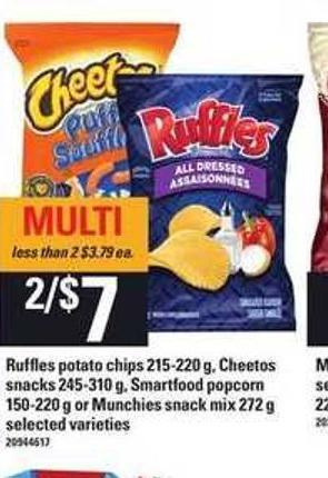 Ruffles Potato Chips - 215-220 G - Cheetos Snacks - 245-310 G - Smartfood Popcorn - 150-220 G Or Munchies Snack Mix - 272 G