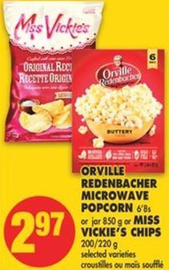 Orville Redenbacher Microwave Popcorn 6'8s or Jar 850 g or Miss Vickie's Chips 200/220 g