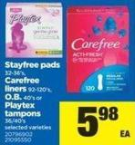 Stayfree Pads - 32-36's - Carefree Liners - 92-120's - O.b. - 40's Or Playtex Tampons - 36/40's