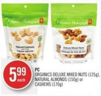 PC Organics Deluxe Mixed Nuts (125g) Natural Almonds (150g) or Cashews (170g)