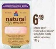 Maple Leaf Natural Selections Sliced Deli Meats - 175 g