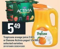 Tropicana Orange Juice 2.63 L Or Danone Activia Yogurt 12 X 100 g