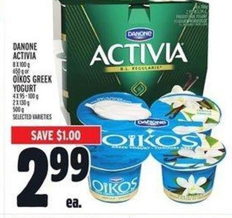 Danone Activia 8 X 100 G - 650 G Or Oïkos Greek Yogurt 4 X 95 - 100 G - 2 X 130 G - 500 G