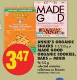 Annie's Organic Snacks 115/213 g or Made Good Organic Cookies - Bars or Minis 96-132 g