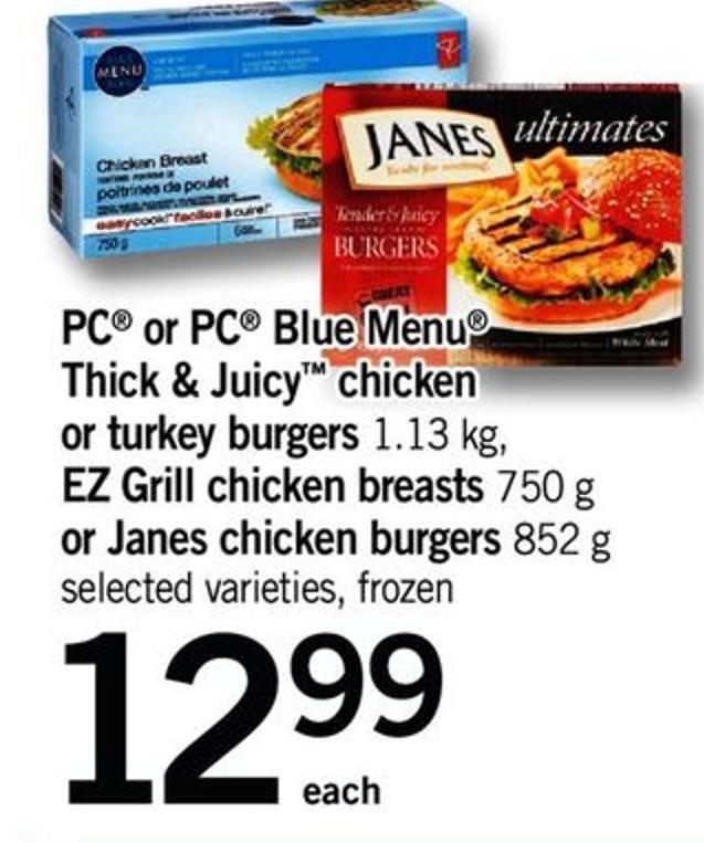 PC Or PC Blue Menu Thick & Juicy Chicken Or Turkey Burgers 1.13 Kg - Ez Grill Chicken Breasts 750 G Or Janes Chicken Burgers 852 G