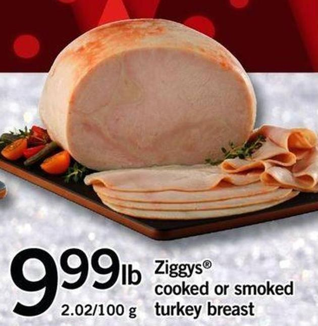 Ziggys Cooked Or Smoked Turkey Breast - 2.02/100 G