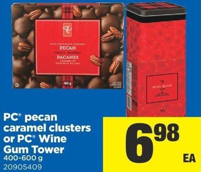 PC Pecan Caramel Clusters Or PC Wine GUM Tower - 400-600 G