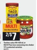 Tostitos Salsa 418-430 Ml Or Old El Paso Taco Seasoning Mix Shaker 177 G