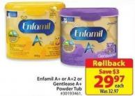 Enfamil A+ or A+2 or Gentlease A+ Powder Tub