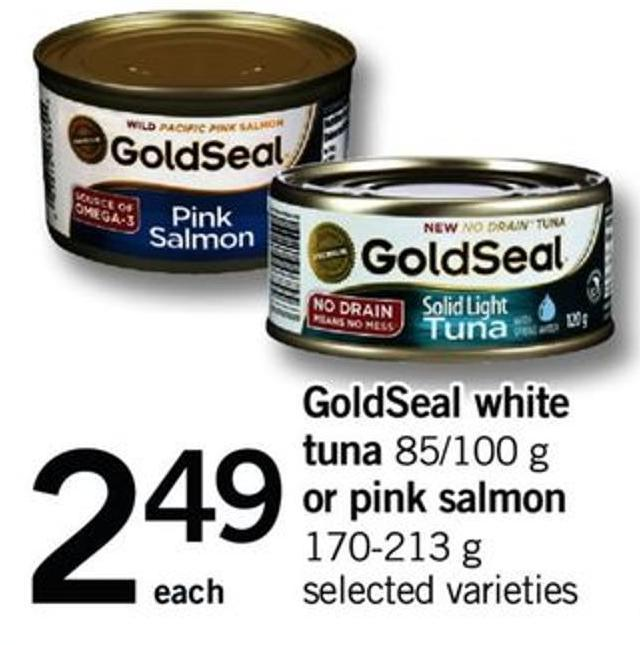 Goldseal White Tuna - 85/100 G Or Pink Salmon - 170-213 G