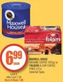 Maxwell House Ground Coffee (925g) or Folgers K-cup Coffee PODS (12's)