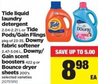 Tide Liquid Laundry Detergent 2.04-2.21 L Or Tide Pods/gain Flings Pkg Of 23-35 - Downy Fabric Softener 2.47-3.06 L - Downy/ Gain Scent Boosters 422 G Or Bounce Dryer Sheets 200's