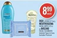 Ogx Lotion (577ml) - Neutrogena Facial Wipes (25's) or Aveeno Facial Cleansers