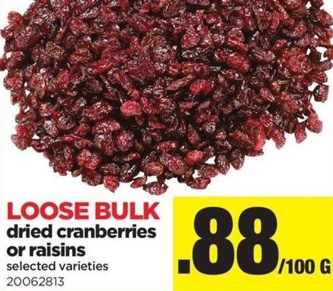 Dried Cranberries Or Raisins