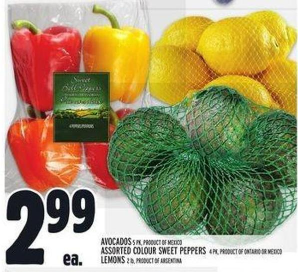 Avocados 5 Pk - Product Of Mexico Assorted Colour Sweet Peppers 4 Pk - Product Of Ontario Or Mexico Lemons 2 Lb