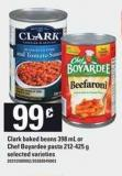 Clark Baked Beans 398 Ml Or Chef Boyardee Pasta 212-425 G
