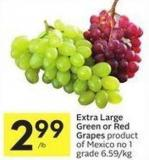 Extra Large Green or Red Grapes Product of Mexico No 1 Grade 6.59/kg